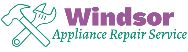 Windsor Appliance Repair Service